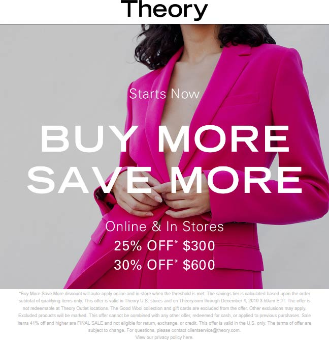 Theory Coupon January 2020 25-30% off $300+ at Theory, ditto online