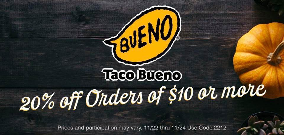 Taco Bueno Coupon January 2020 20% off at Taco Bueno restaurants, or online via promo code 2212