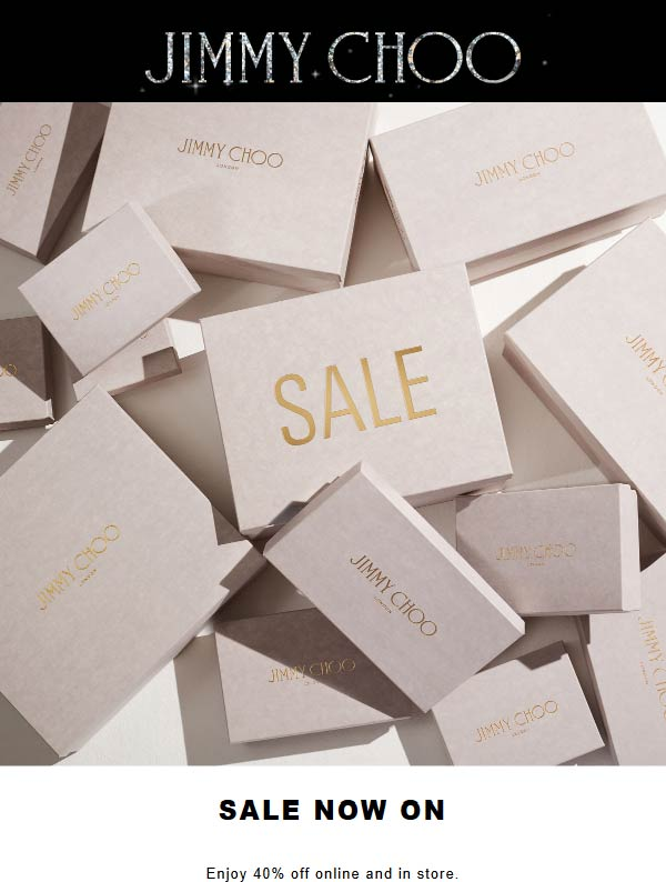 Jimmy Choo Coupon December 2019 40% off at Jimmy Choo, ditto online