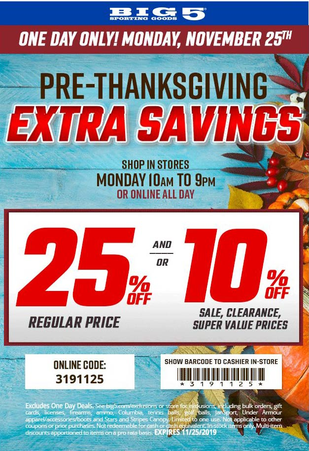 Big 5 Coupon December 2019 25% off today at Big 5 sporting goods, or online via promo code 3191125