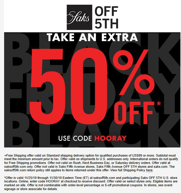 OFF 5TH Coupon December 2019 Extra 50% off at Saks OFF 5TH, or online via promo code HOORAY