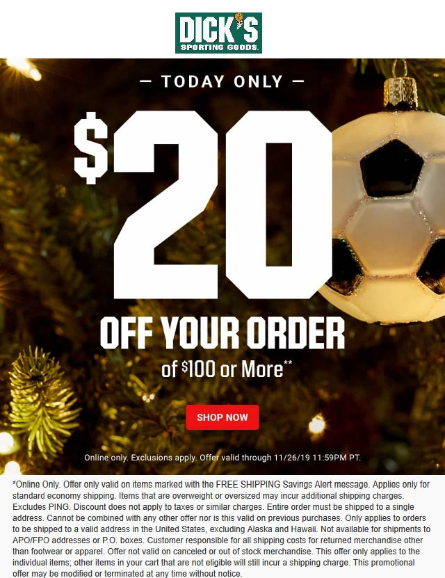 Dicks Coupon December 2019 $20 off $100 online today at Dicks sporting goods