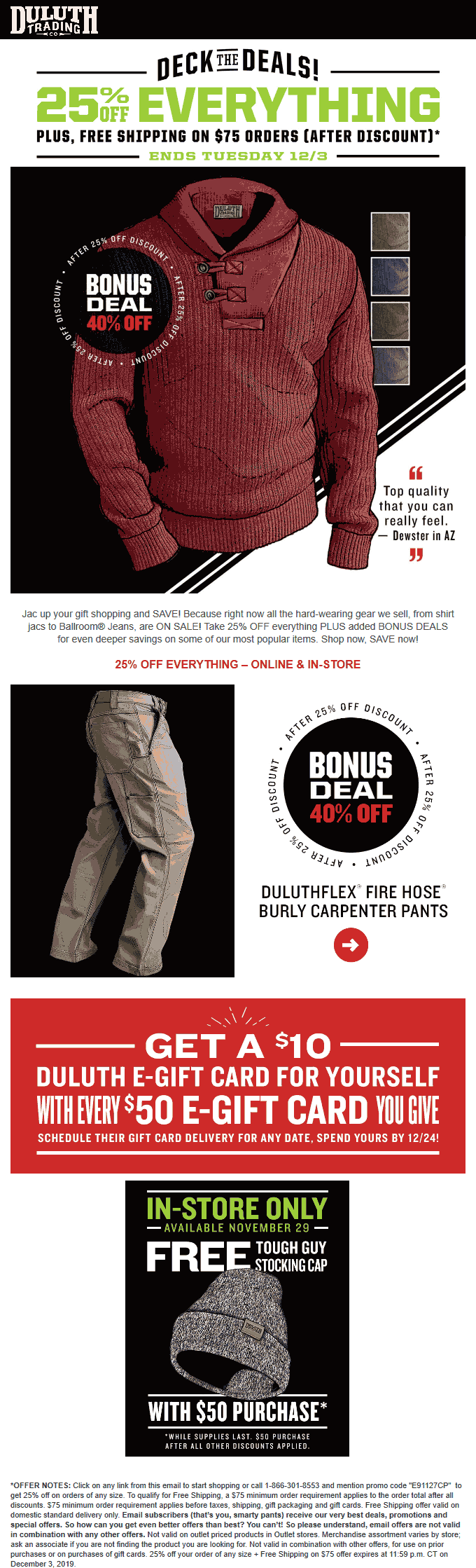 Duluth Trading Co Coupon December 2019 25% off everything at Duluth Trading Co, or online via promo code E91127CP
