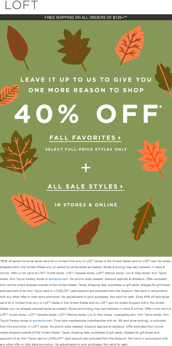 LOFT Coupon March 2018 Extra 40% off sale styles at LOFT, ditto online