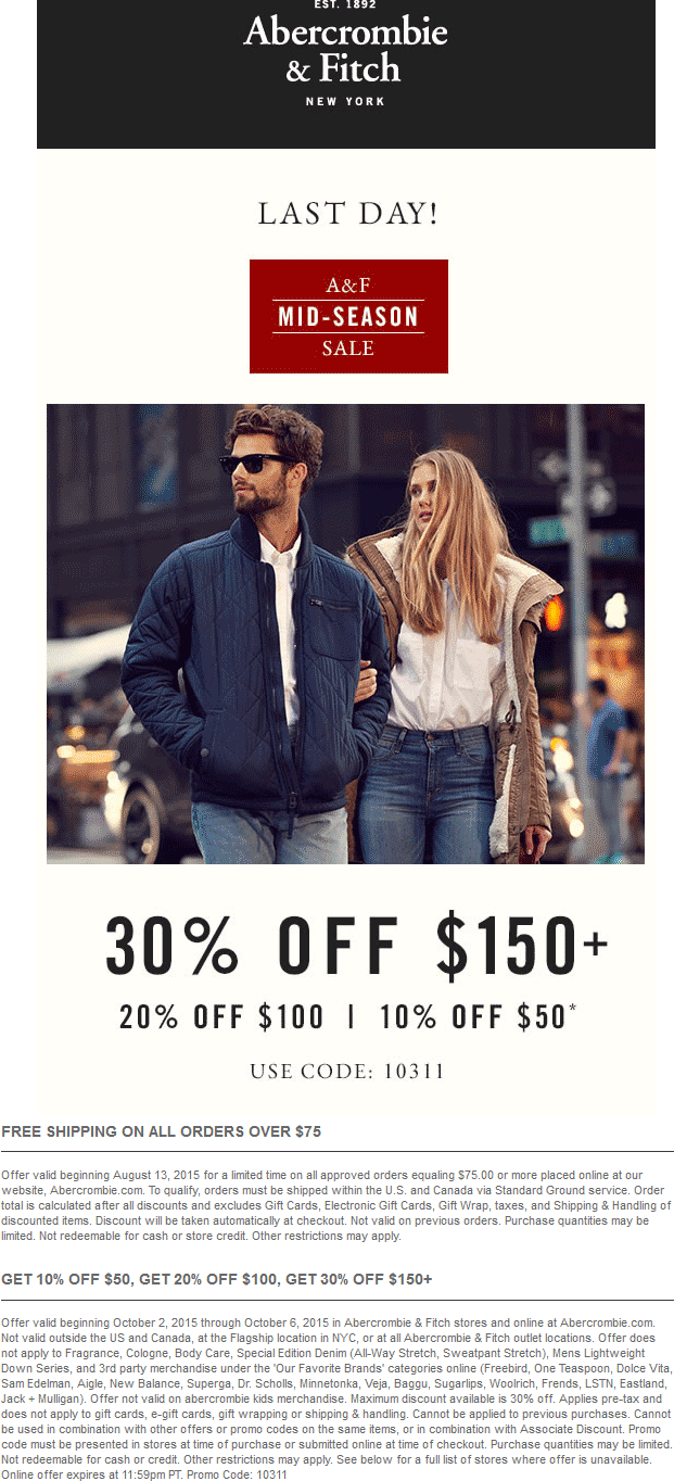 Abercrombie & Fitch Coupon May 2018 10-30% off $50+ today at Abercrombie & Fitch, or online via promo code 10311