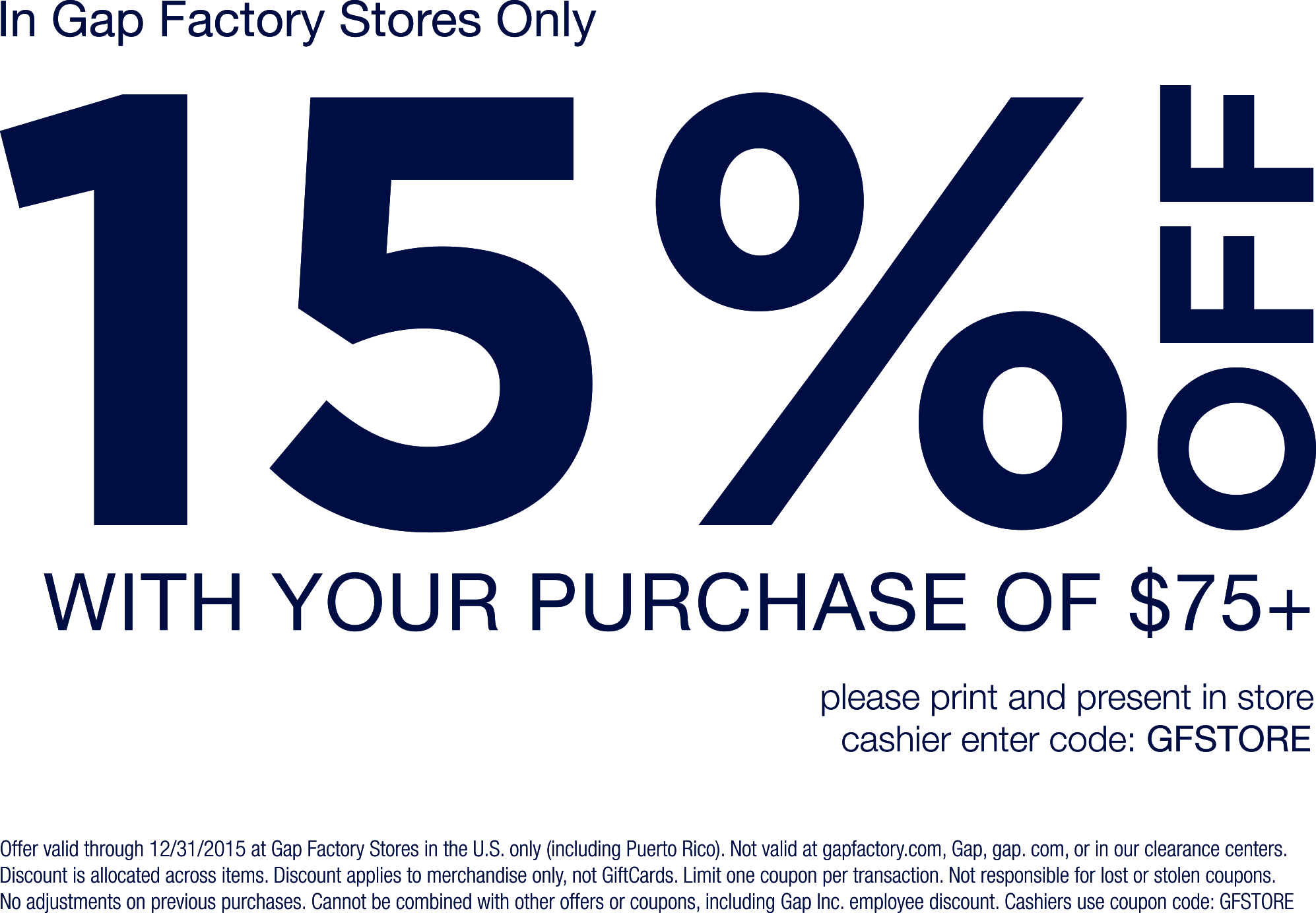 Gap Factory Coupon March 2018 15% off $75 at Gap Factory