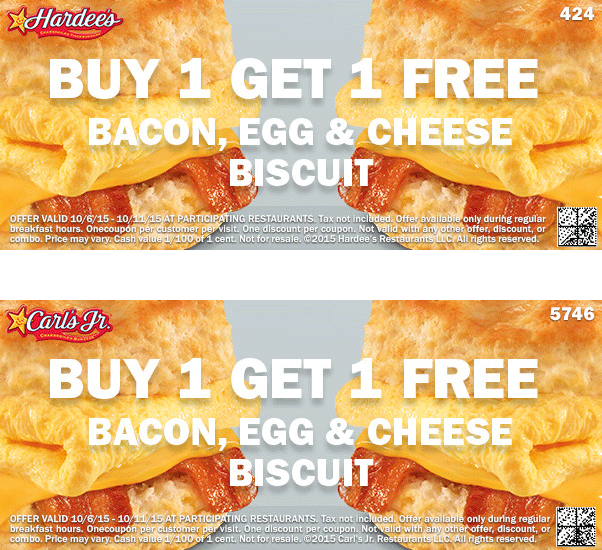 Hardees Coupon July 2017 Second bacon egg & cheese biscuit free at Hardees & Carls Jr.