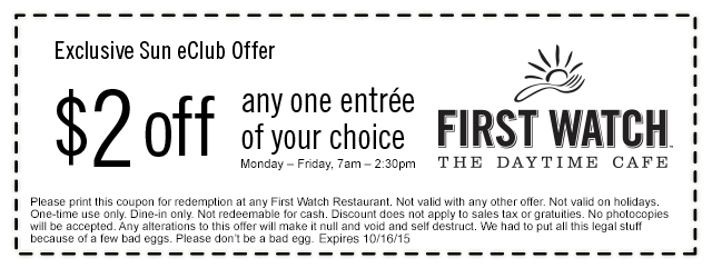 First Watch Coupon July 2018 $2 off an entree weekdays at First Watch cafe