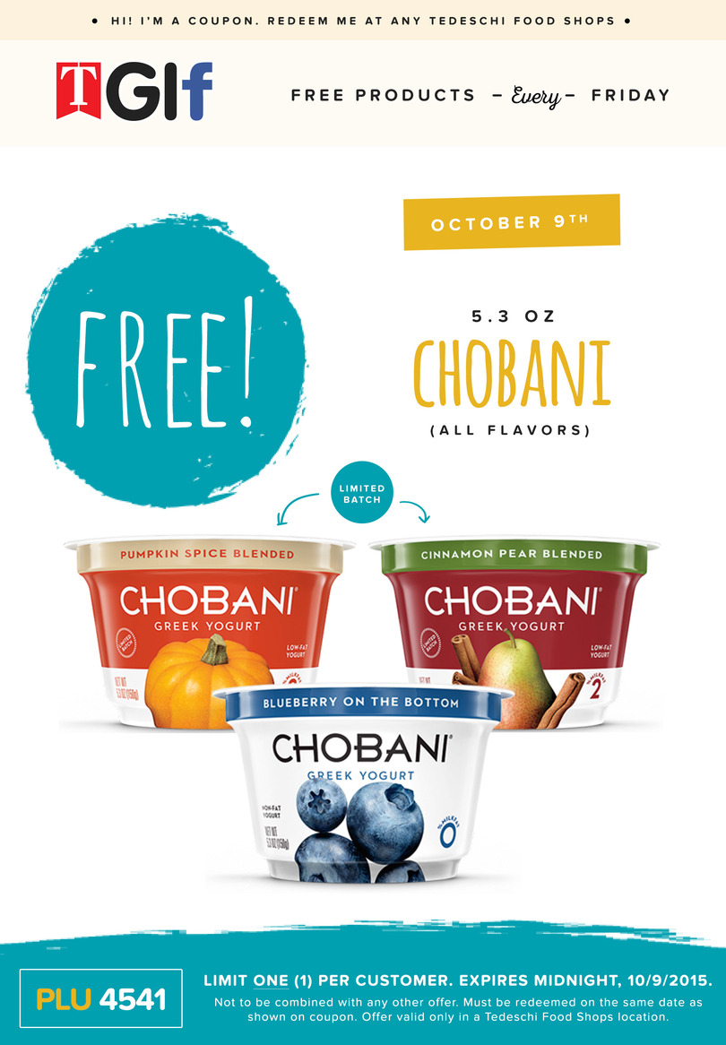 Tedeschi Food Shops Coupon September 2018 Free chobani yogurt Friday at Tedeschi Food Shops