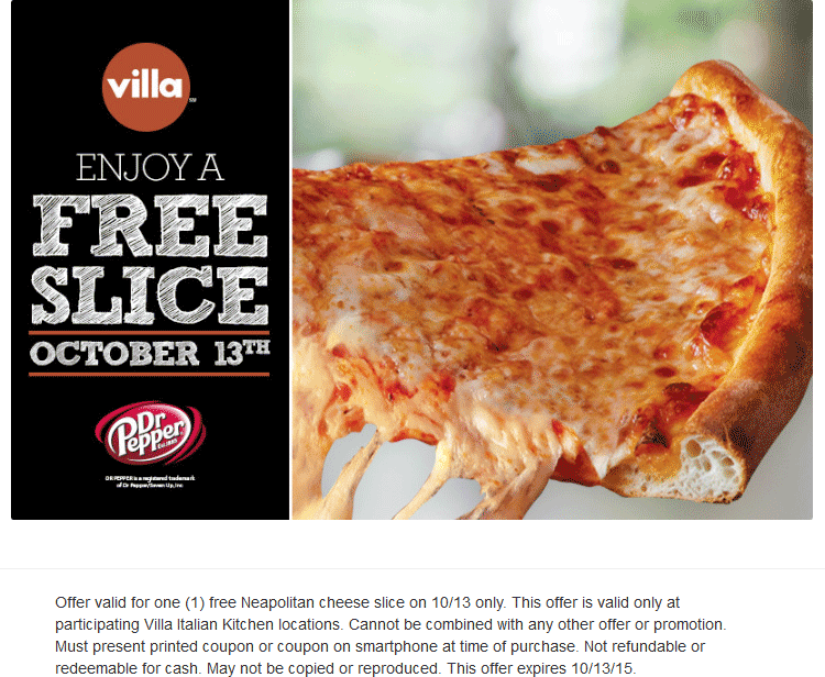 Villa Italian Kitchen Coupon July 2017 Free slice of pizza Tuesday at Villa Italian Kitchen restaurants