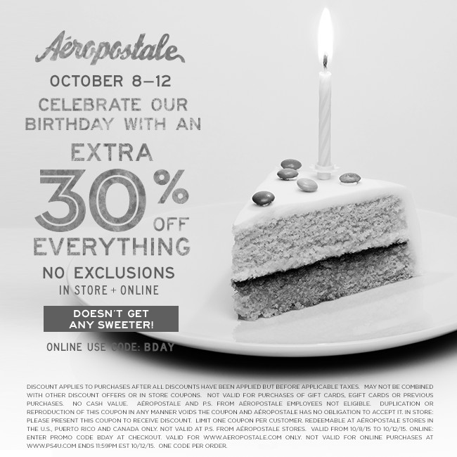 Aeropostale Coupon October 2017 30% off everything at Aeropostale, or online via promo code BDAY