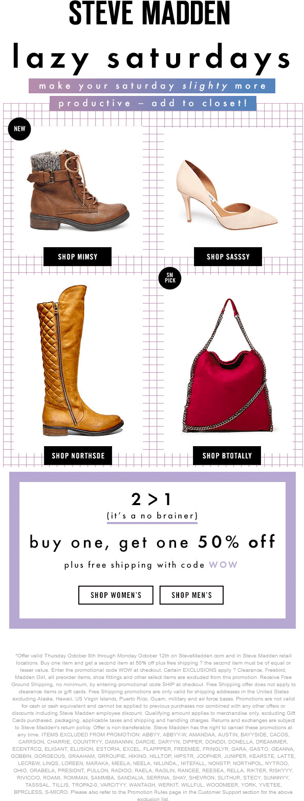 Steve Madden Coupon April 2017 Second item 50% off at Steve Madden, or online with free ship via promo code WOW