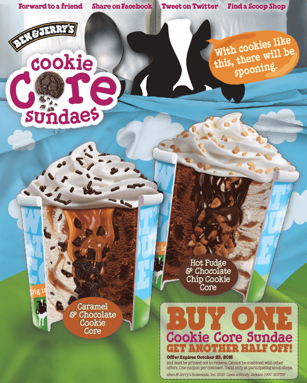 Ben & Jerrys Coupon June 2017 Second cookie core ice cream sundae 50% off at Ben & Jerrys