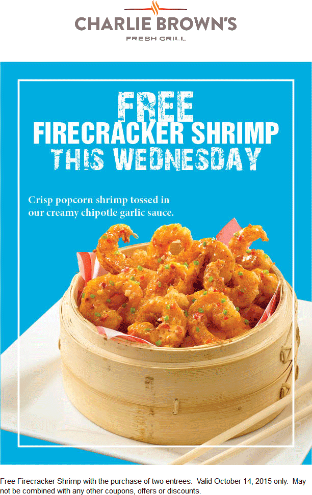 Charlie Browns Coupon March 2017 Firecracker shrimp free with your entrees today at Charlie Browns fresh grill