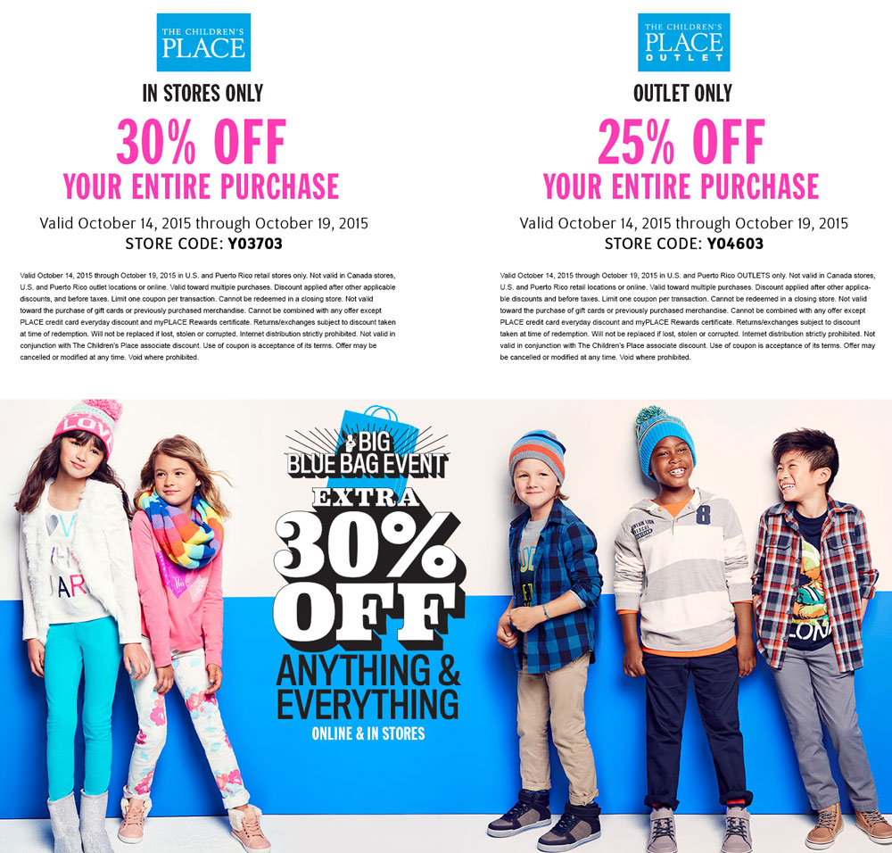 The Childrens Place Coupon October 2016 30% off everything at The Childrens Place, or online via promo code BLUEBAG30 - 25% at outlets