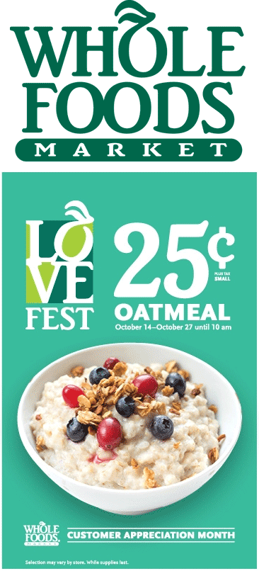 Whole Foods Coupon February 2019 Cheap hot oatmeal going on at Whole Foods market