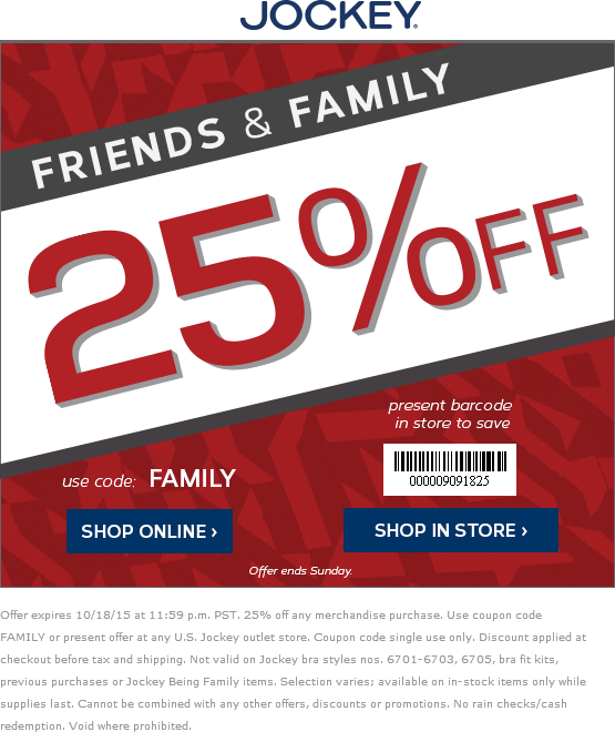Jockey.com Promo Coupon 25% off at Jockey, or online via promo code FAMILY