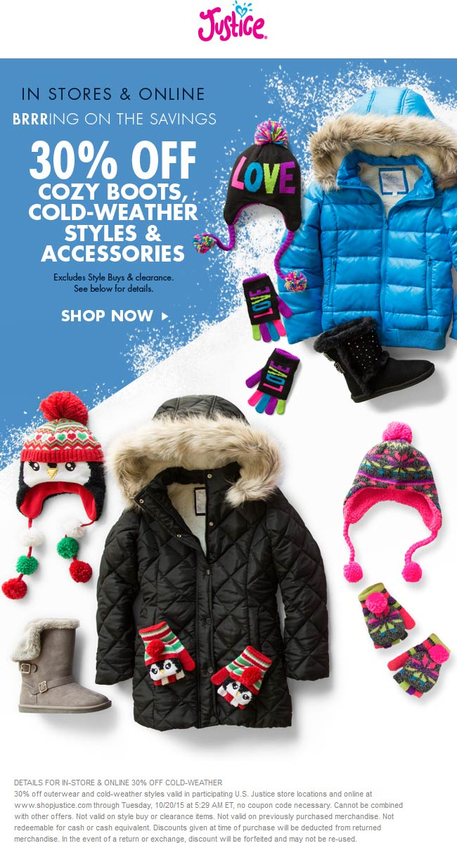 Justice Coupon February 2017 Cold weather gear is 30% off at Justice, ditto online