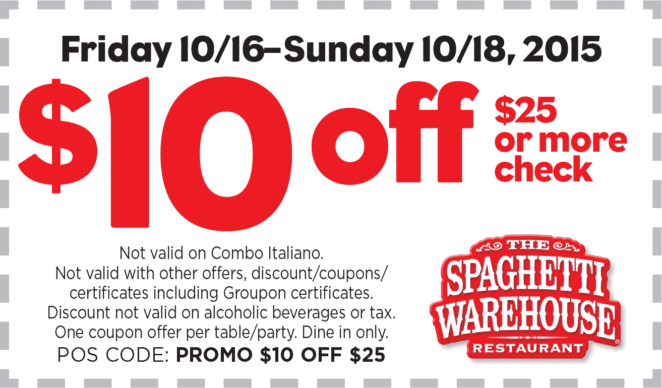 Spaghetti Warehouse Coupon October 2016 $10 off $25 at Spaghetti Warehouse restaurants