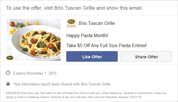 Brio Tuscan Grille Coupon October 2016 $5 off your entree at Brio Tuscan Grille
