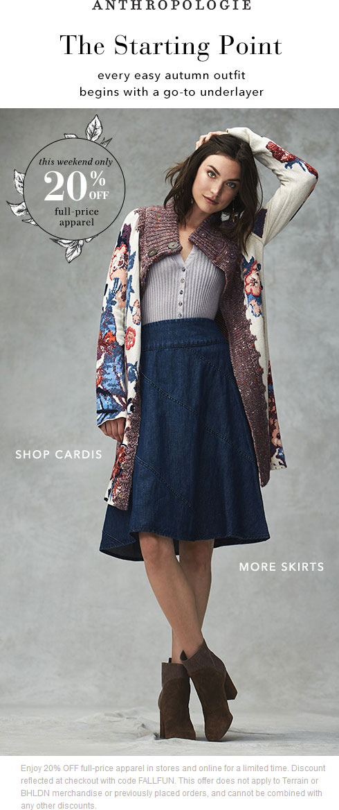 Anthropologie Coupon December 2016 20% off at Anthropologie, or online via promo code FALLFUN