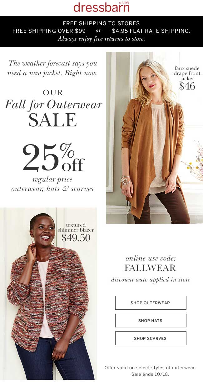 Dressbarn Coupon January 2017 25% off outerwear today at dressbarn, or online via promo code FALLWEAR
