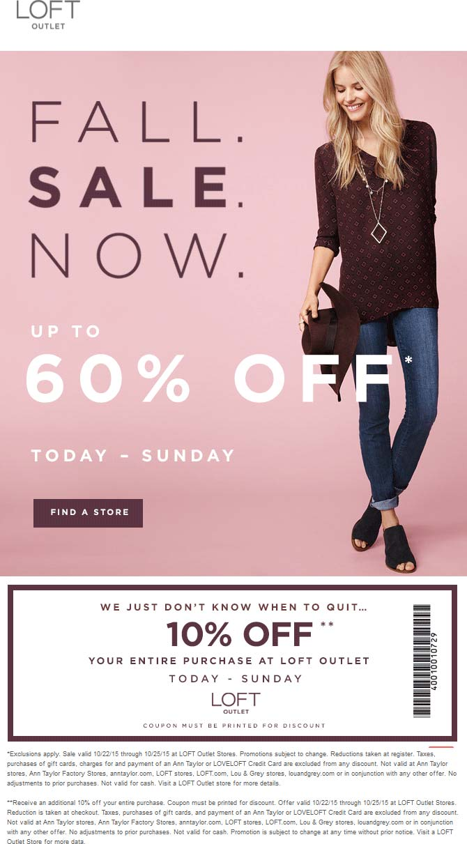 LOFT Outlet Coupon July 2017 Extra 10% off the 60% off sale at LOFT Outlet