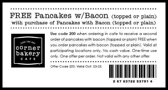 Corner Bakery Coupon February 2017 Second pancakes & bacon free at Corner Bakery cafe