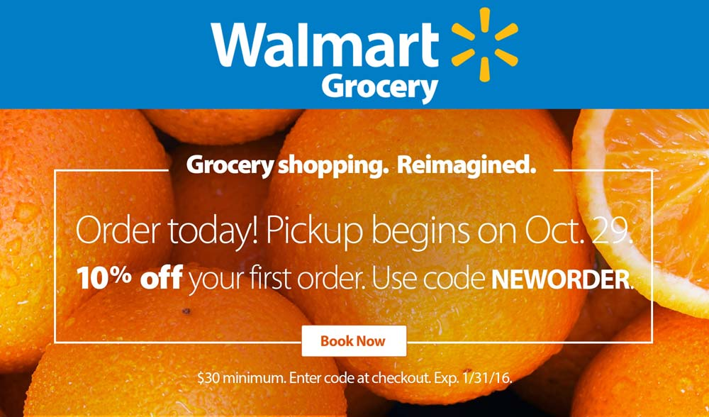 Walmart Grocery Coupon March 2018 10% off store pickup of first online order at Walmart Grocery via promo code NEWORDER