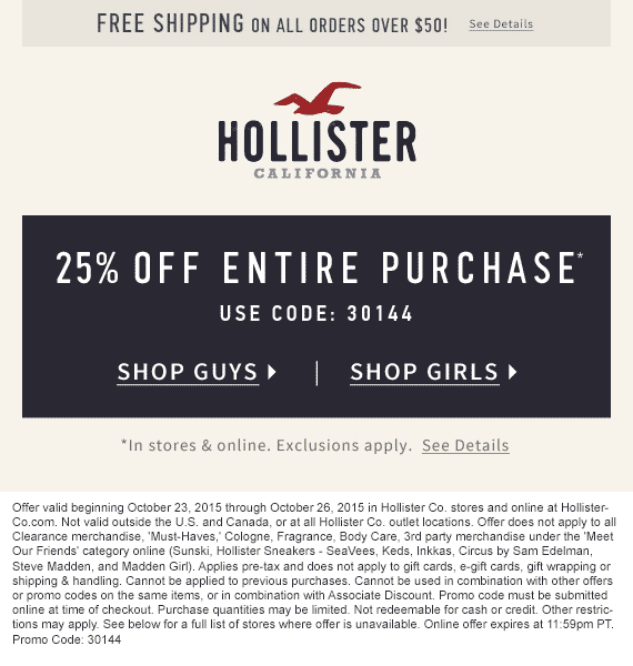 Hollister Coupon December 2018 25% off at Hollister, or online via promo code 30144