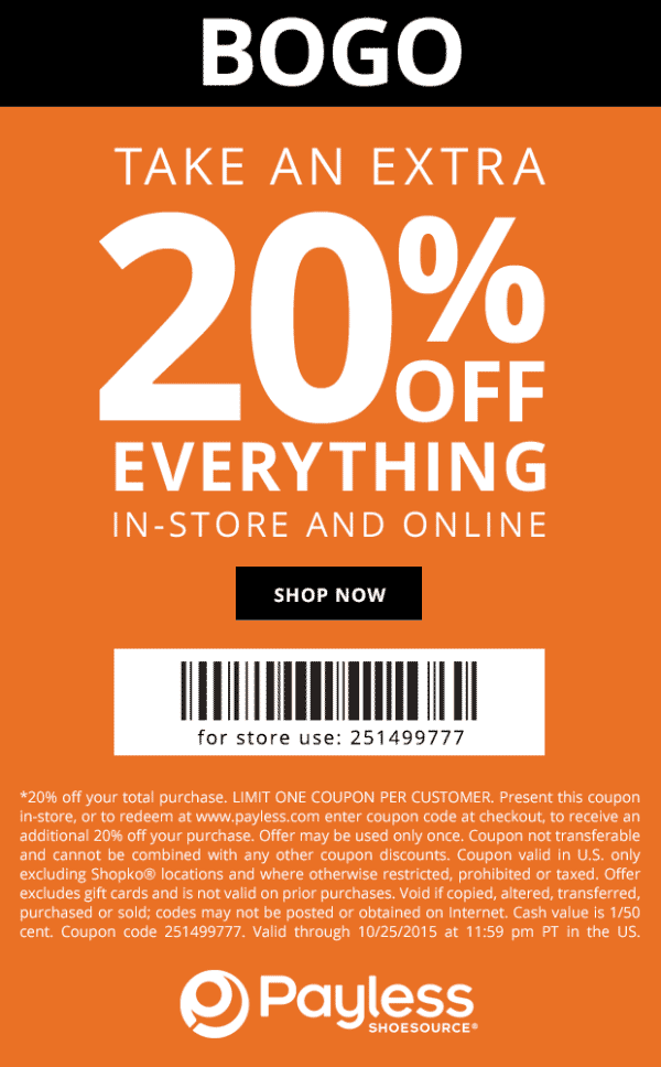 Payless Shoesource Coupon March 2018 20% off everything at Payless Shoesource, or online via promo code 251499777