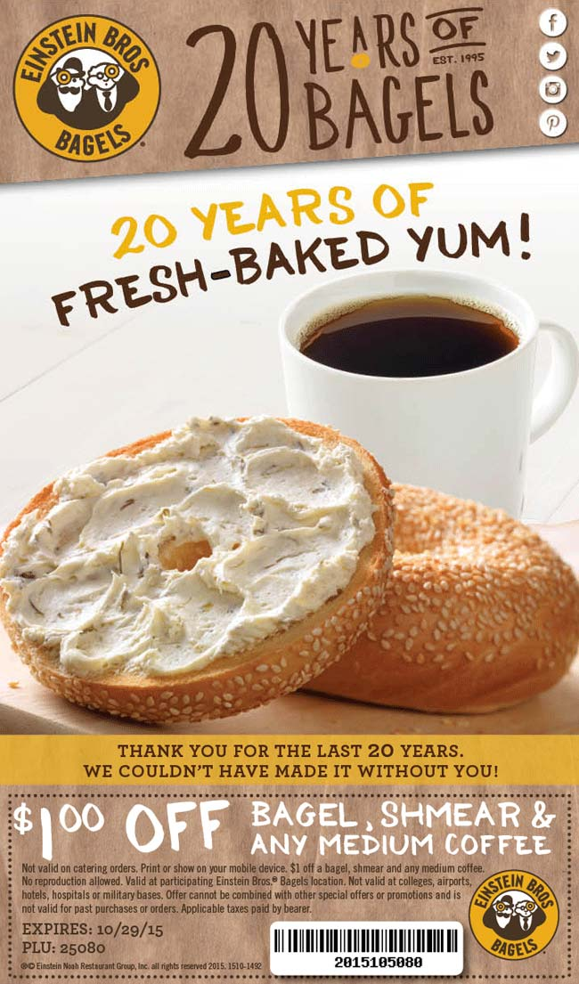Einstein Bros Bagels Coupon September 2017 Shave a buck off your bagel & coffee at Einstein Bros Bagels