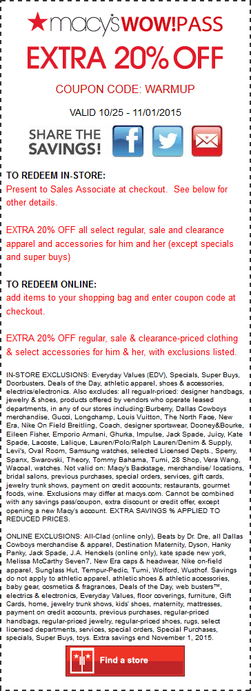 Macys Coupon May 2019 Extra 20% off at Macys, or online via promo code WARMUP