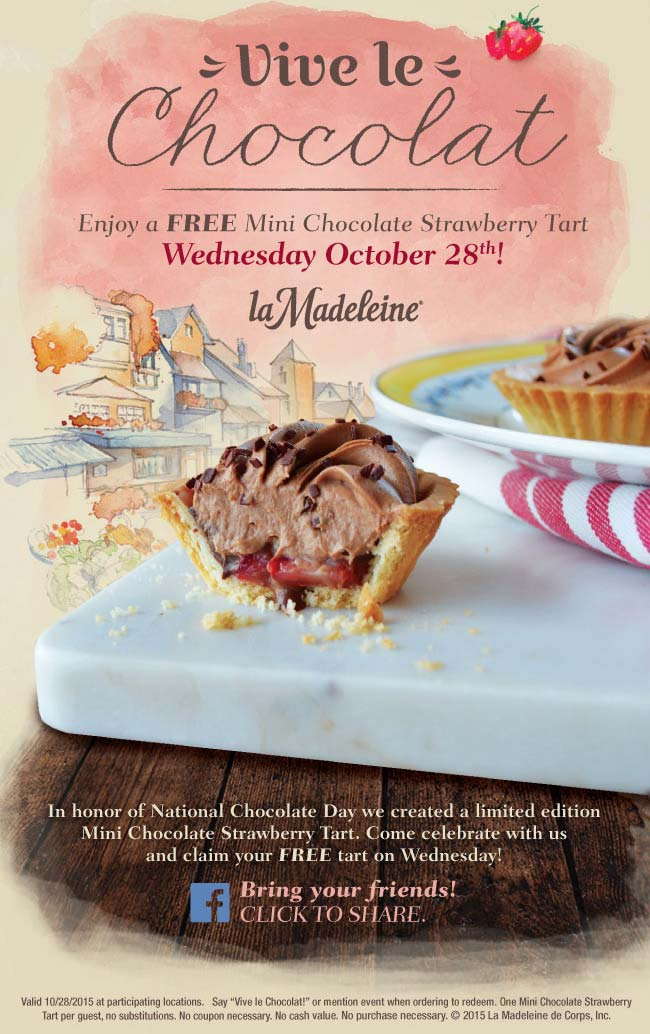 La Madeleine Coupon September 2018 Free chocolate strawberry tart today at La Madeleine cafes