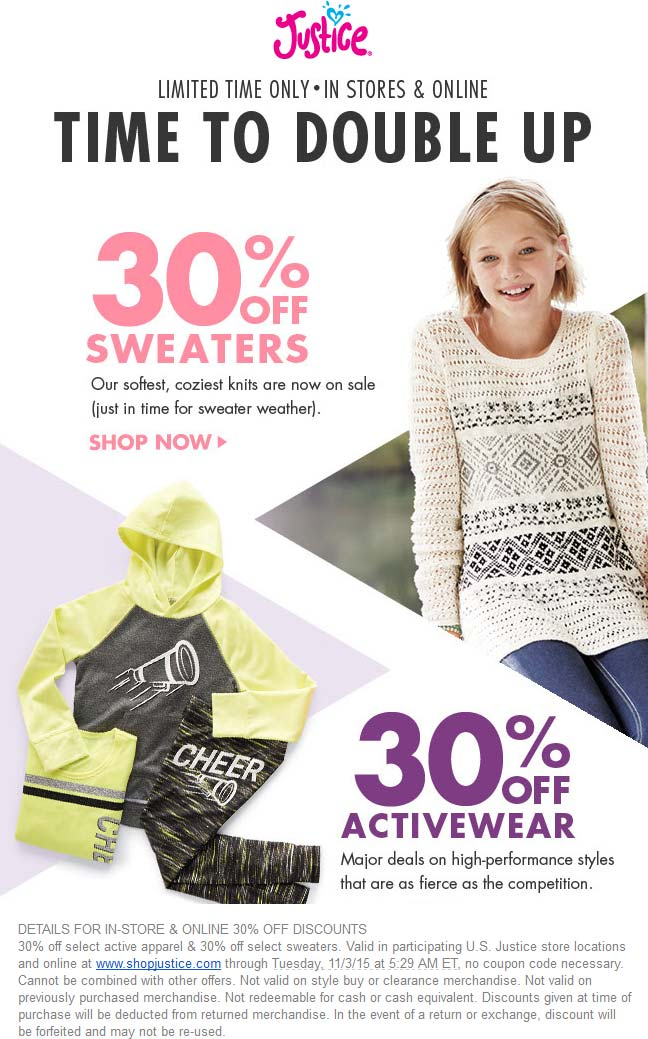 Justice Coupon April 2017 Activewear & sweaters are 30% off at Justice, ditto online