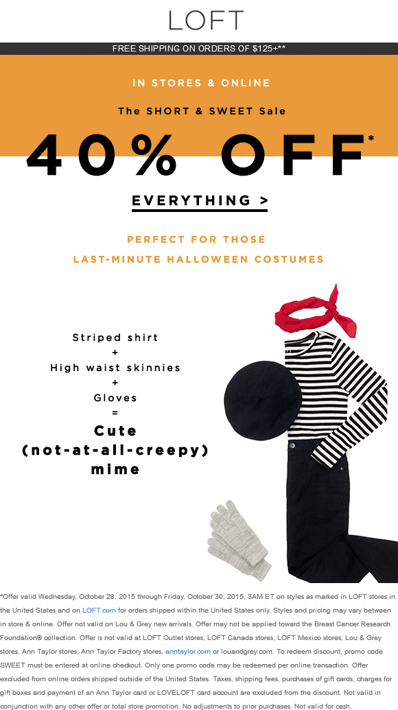LOFT Coupon October 2018 40% off everything at LOFT, or online via promo code SWEET
