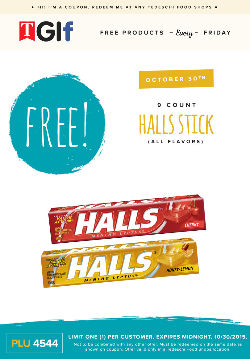 Tedeschi Food Shops Coupon October 2016 Free Halls drops today at Tedeschi Food Shops