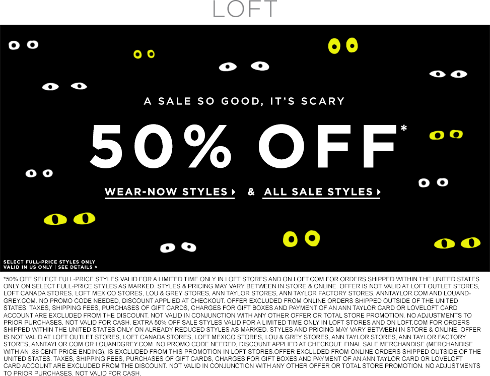 LOFT Coupon March 2017 Extra 50% off sale items & various full price at LOFT, ditto online