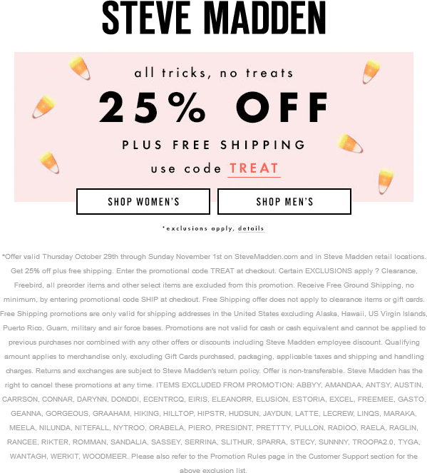 Steve Madden Coupon May 2017 25% off at Steve Madden, or online via promo code TREAT