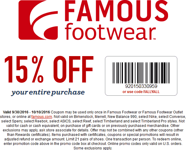 FamousFootwear.com Promo Coupon 15% off at Famous Footwear, or online via promo code FALLYALL