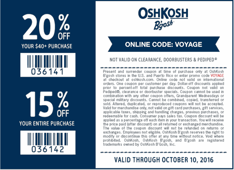 OshKoshBgosh.com Promo Coupon 15-20% off at OshKosh Bgosh, or online via promo code VOYAGE