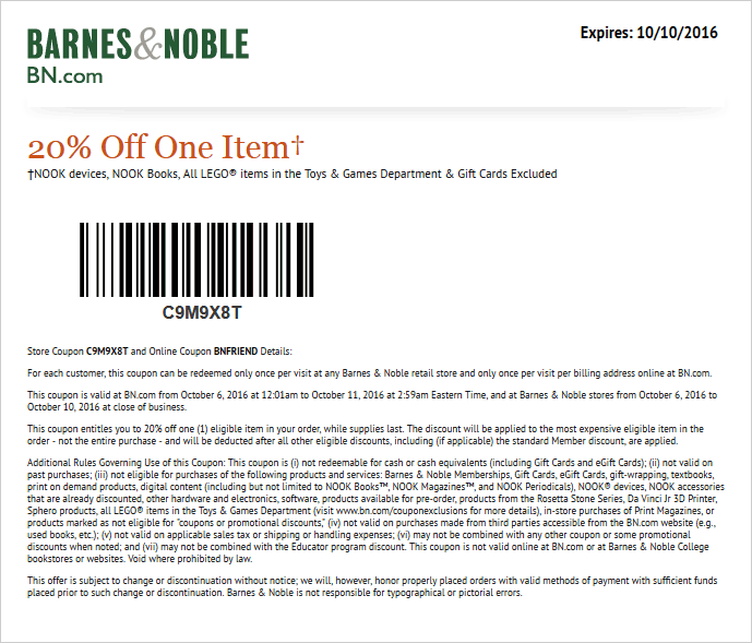 Barnes & Noble Coupon October 2016 20% off a single item at Barnes & Noble, or online via promo code BNFRIEND