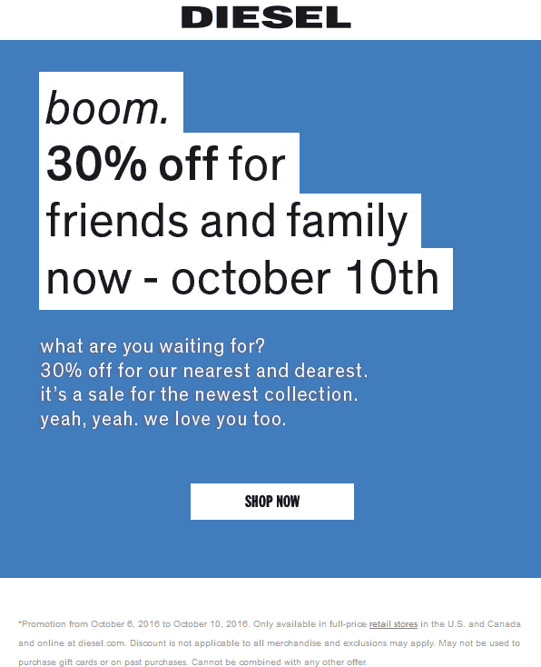 Diesel.com Promo Coupon 30% off at Diesel, ditto online