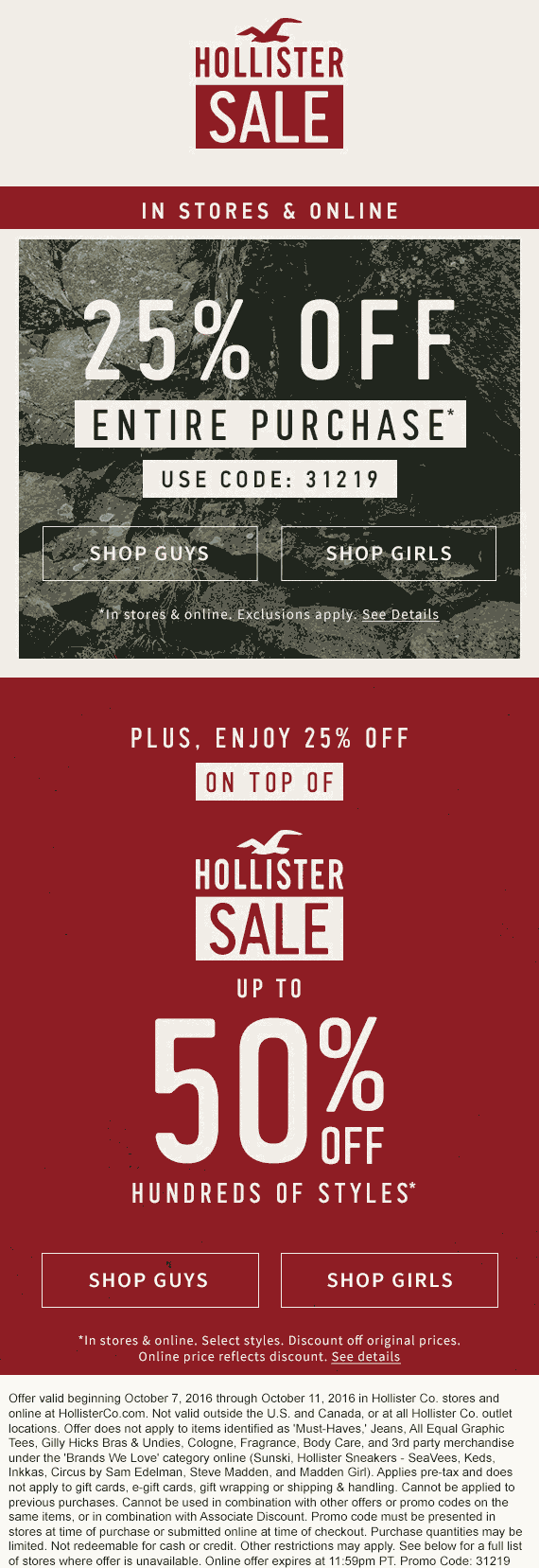 Hollister.com Promo Coupon 25% off at Hollister, or online via promo code 31219