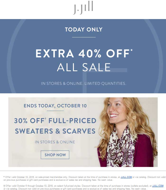 J.Jill Coupon August 2017 Extra 40% off sale items today at J.Jill, ditto online