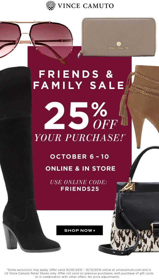 VinceCamuto.com Promo Coupon 25% off today at Vince Camuto, or online via promo code FRIENDS25