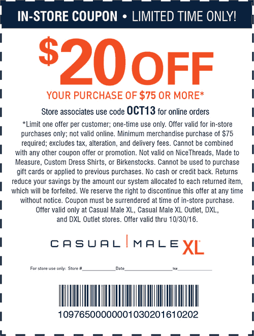 CasualMaleXL.com Promo Coupon $20 off $75 at Casual Male XL, or online via promo code OCT13