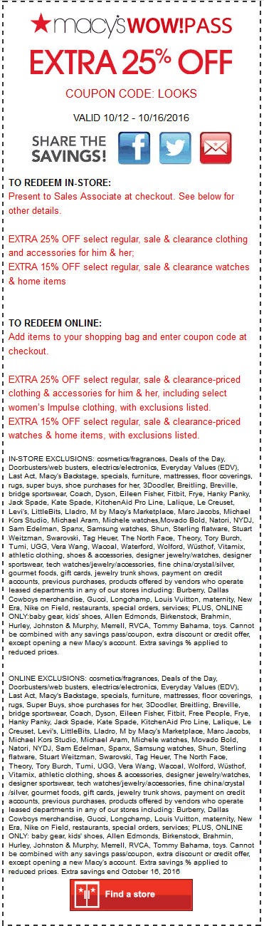 Macys.com Promo Coupon Extra 25% off at Macys, or online via promo code LOOKS