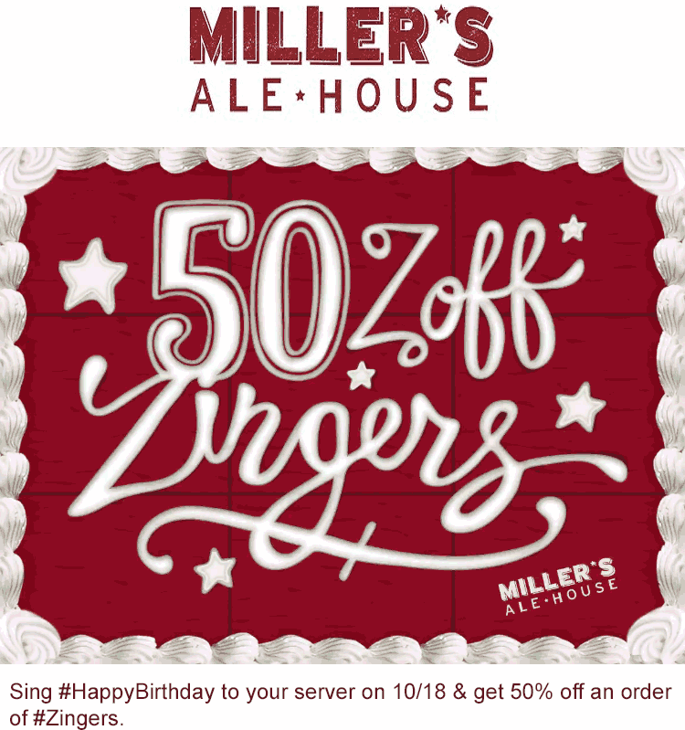 Millers Ale House Coupon January 2017 Sing happy birthday for 50% off zingers Tuesday at Millers Ale House restaurants
