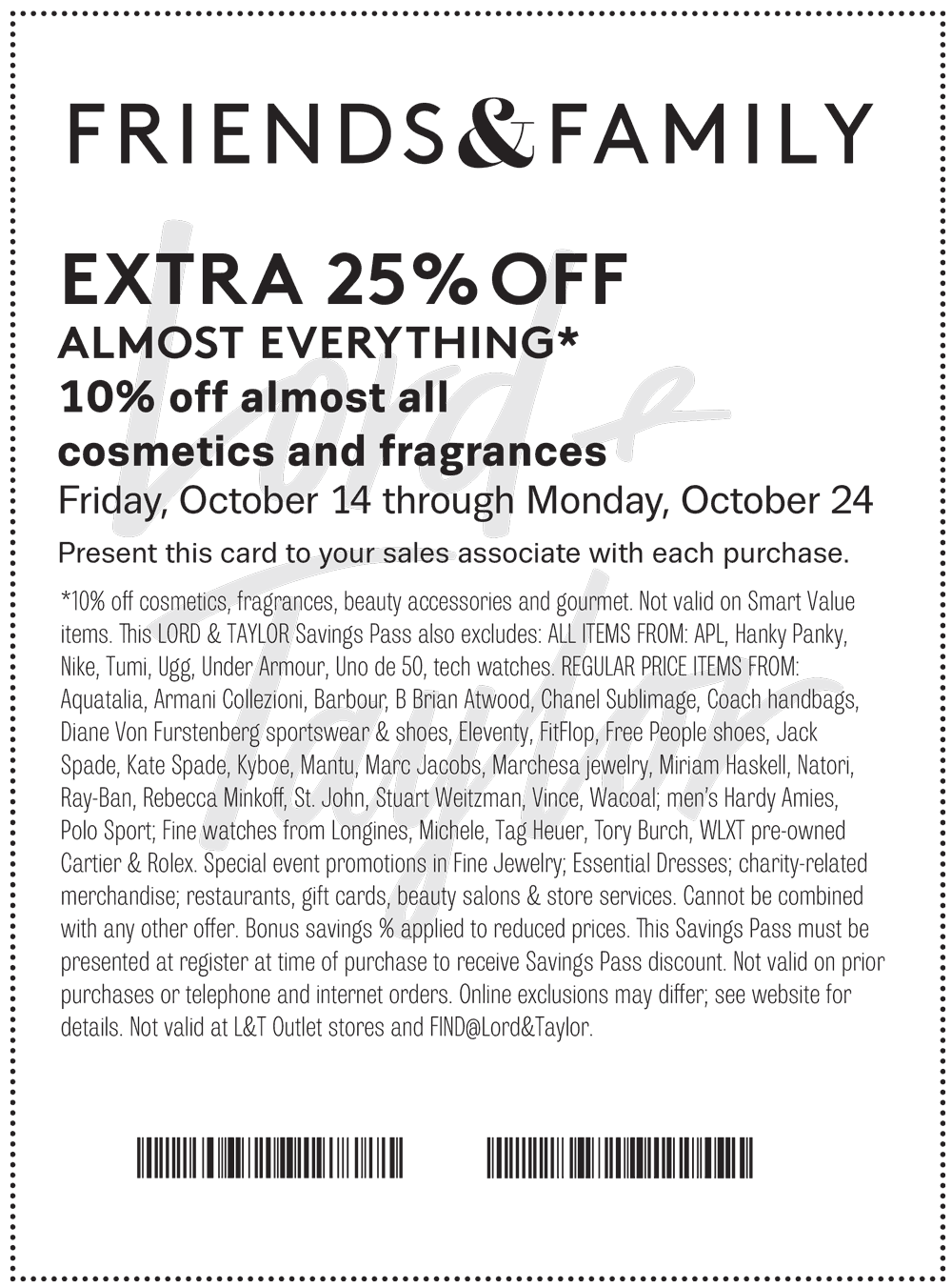 Lord&Taylor.com Promo Coupon Extra 25% off at Lord & Taylor, or online via promo code FRIENDS